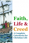 Faith, Life & Creed: Breaking Open the Word (March 2013, including Scrutinies and Triduum)