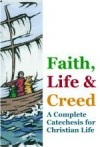 Faith, Life & Creed: Eucharist – Symbols of Bread and Wine
