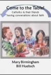 Come to the Table: How We Became the People of God, with Leader Guide, 6-session Participant Guides, and 1 suplemental handout (PDF)